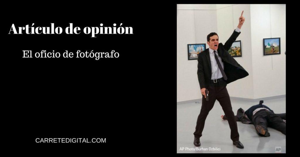 Articulo de opinión, el oficio de fotógrafo
