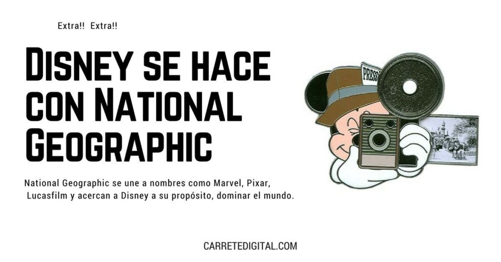 Mickey compra National Geographic y pretende dominar el mundo