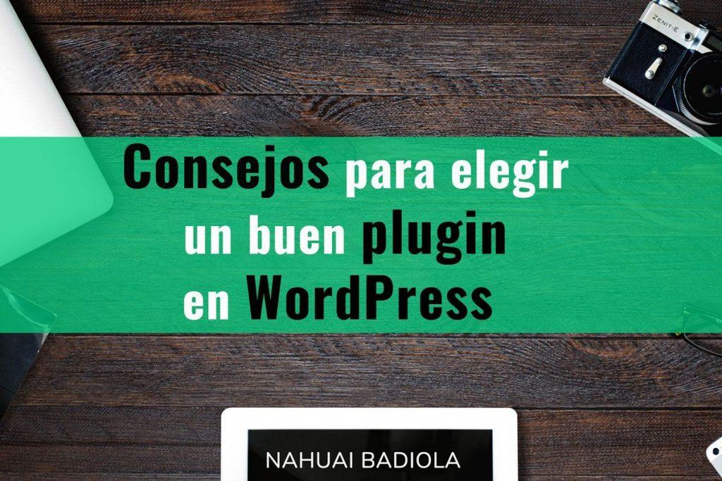 Consejos para elegir un buen plugin en WordPress