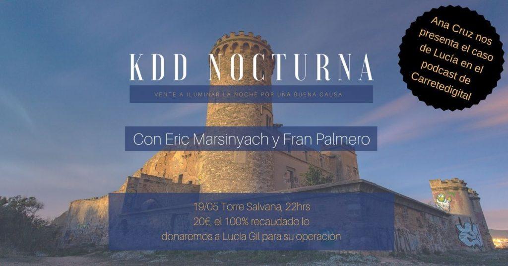kdd nocturna, recaudemos fondos para Lucía Gil