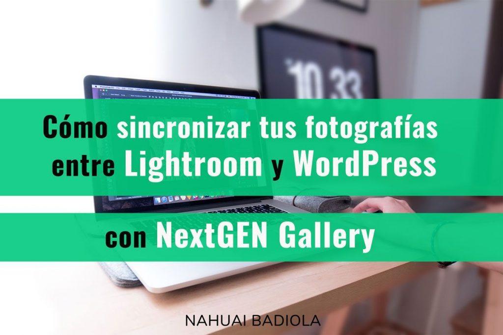 sincronizar fotografias lightroom wordpress nextgen gallery