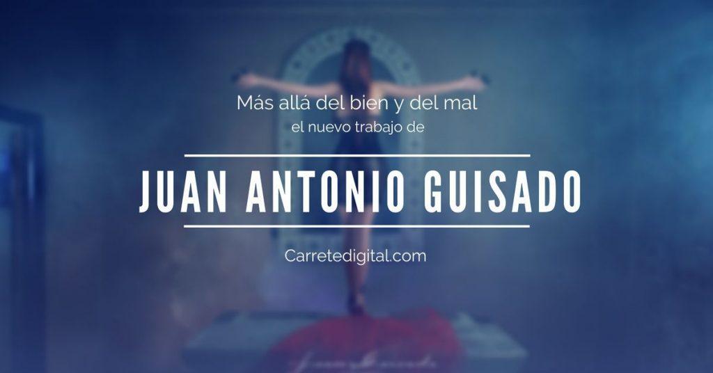 fotografía creativa, Juan Antonio Guisado