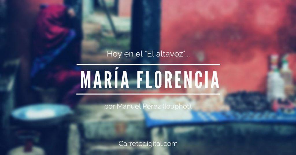 El Altavoz: Maria Florencia.