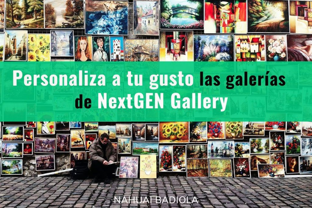 personaliza galerias fotograficas NextGEN Gallery