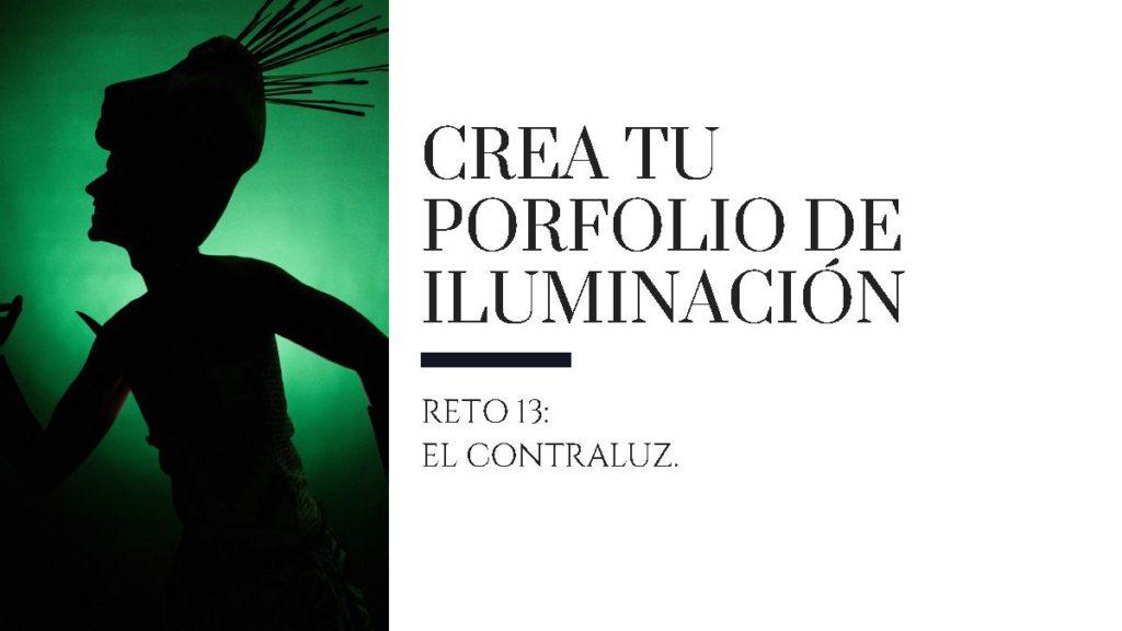 Crea tu porfolio de iluminación XIII: El contraluz.