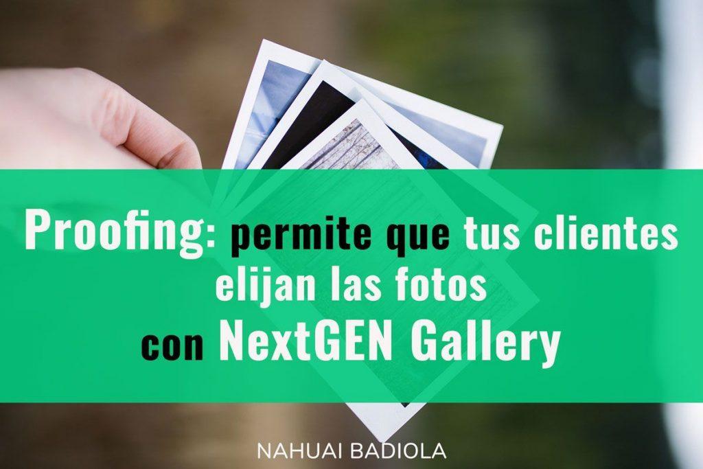 proofing galerias fotograficas NextGEN Gallery