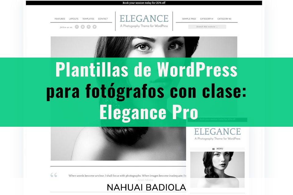 Plantillas WordPress para fotógrafos Elegance Pro
