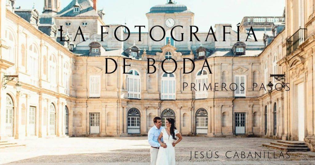 La fotografía de boda primeros pasos