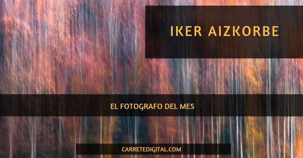 Iker Aizkorbe Fotógrafo del mes en Carretedigital
