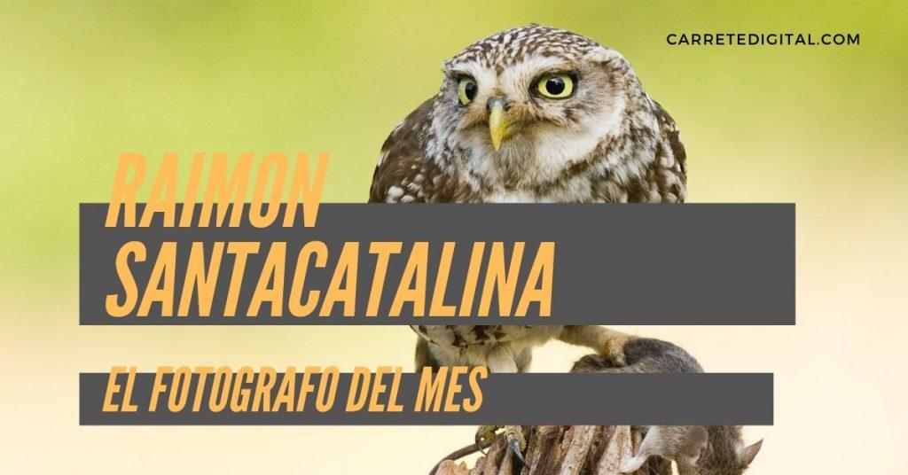 raimon santacatalina fotografo del mes carretedigital