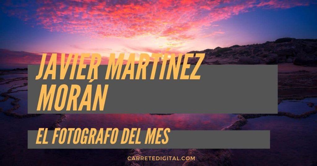 Javier Martínez Morán Carretedigital