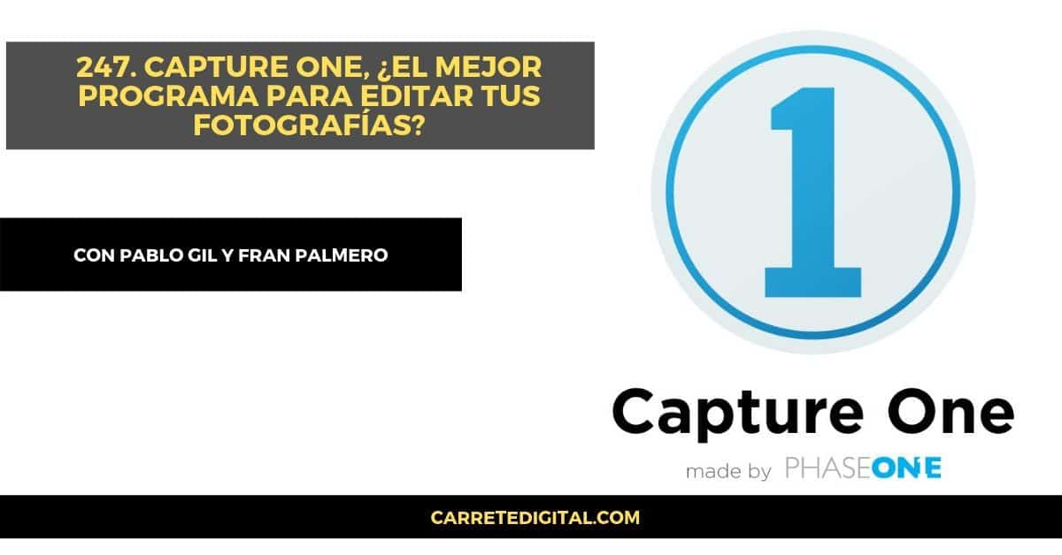 capture one y pablo gil carrete digital