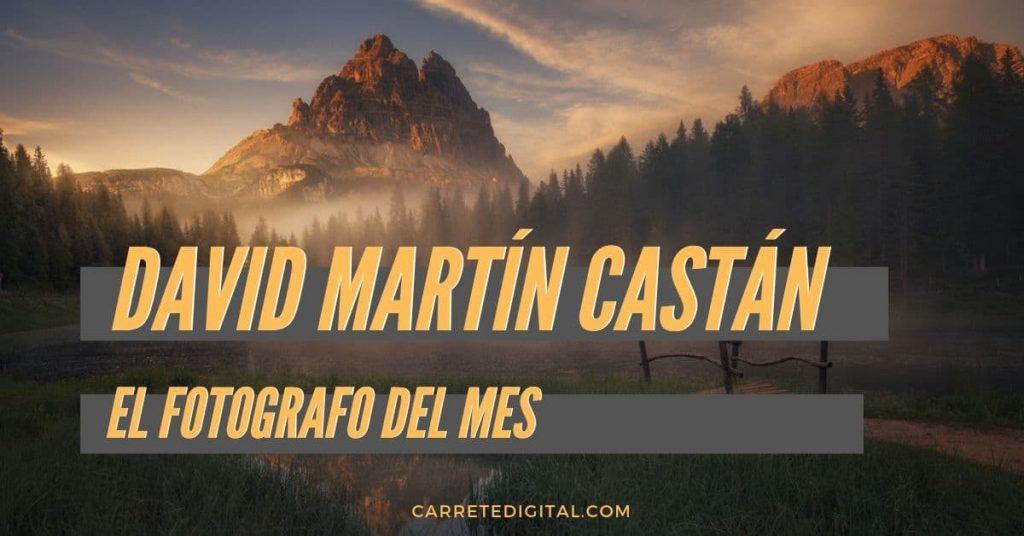 David Martín Castán fotografo del mes en Carrete Digital