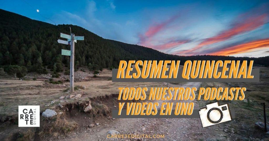 Resumen quincenal en Carrete Digital