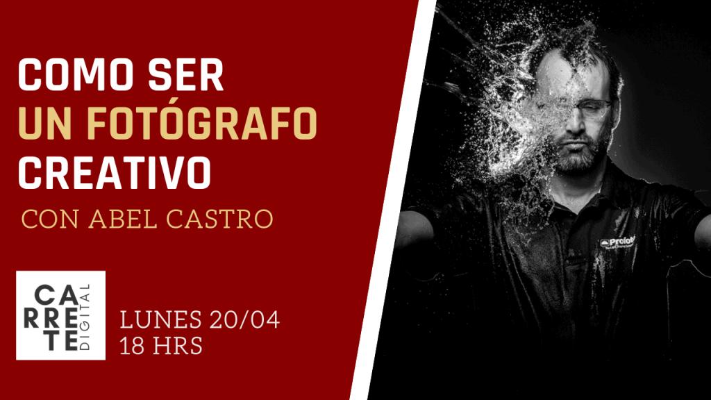 Fotógrafo creativo Abel Castro en Carrete Digital